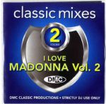 I LOVE MADONNA VOL.2 (DMC) - UK DJ MIX SERVICE CD ALBUM